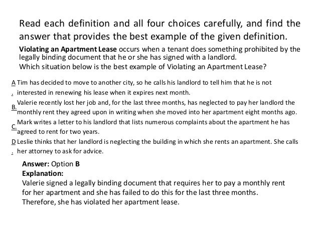 Violating an Apartment Lease occurs when a tenant does something prohibited by the legally binding document that he or she...