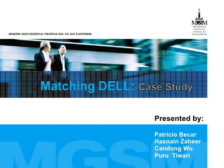 matching dell hbs case study Matching dell b 19982003 case study solution, analysis & case study help.