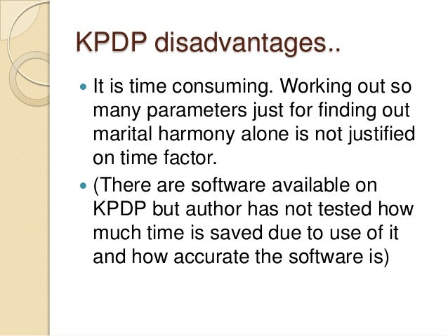 KPDP-Mixing of divine ◦ KPDP 8 and KPDP 10 is about suitability of period and likely hood of marriage. Both are based on d...