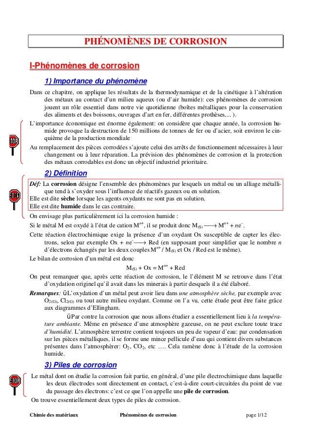 Chimie des matériaux Phénomènes de corrosion page 1/12 PHÉNOMÈNES DE CORROSION I-Phénomènes de corrosion 1) Importance du ...