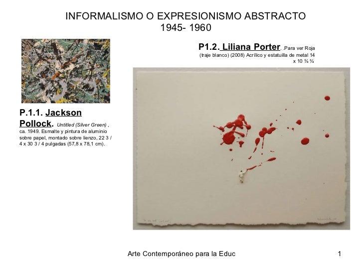 INFORMALISMO O EXPRESIONISMO ABSTRACTO 1945- 1960 P1.2.  Liliana Porter . .Para ver Roja (traje blanco) (2008)Acrílico y ...