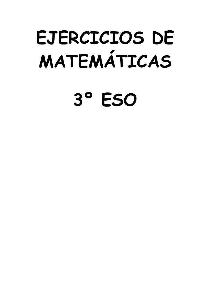 EJERCICIOS DEMATEMÁTICAS   3º ESO