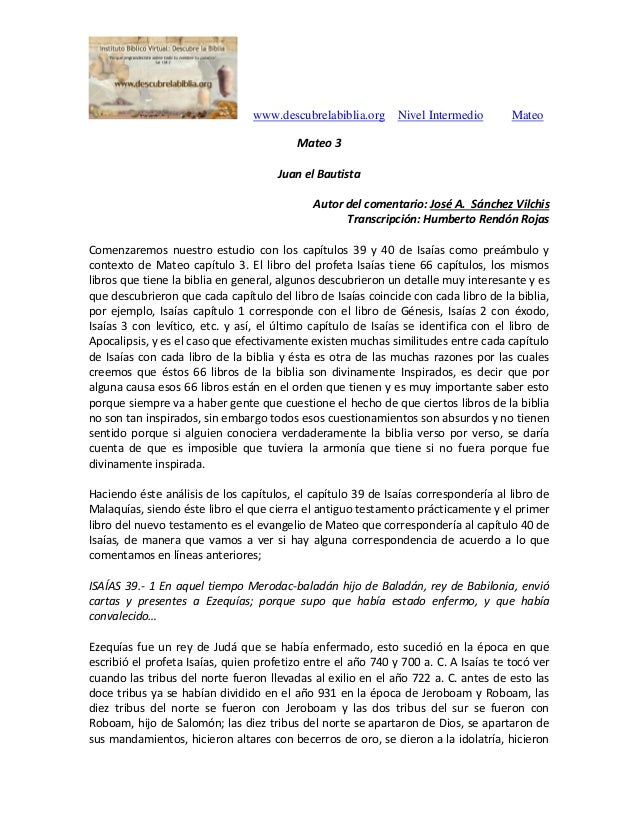 www.descubrelabiblia.org Nivel Intermedio Mateo Mateo 3 Juan el Bautista Autor del comentario: José A. Sánchez Vilchis Tra...