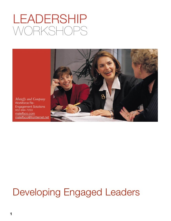 LEADERSHIP    WORKSHOPS    Mateffy and Company    Workforce Re-    Engagement Solutions    952-994-7253    mateffyco.com  ...