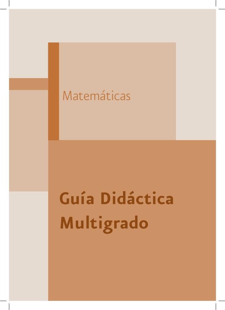 MatemáticasGuía DidácticaMultigrado