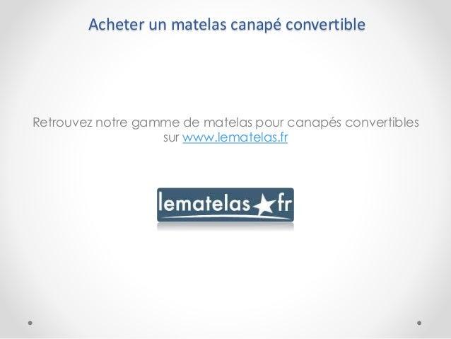 Remplacer un matelas de canap convertible - Acheter un matelas sur internet ...