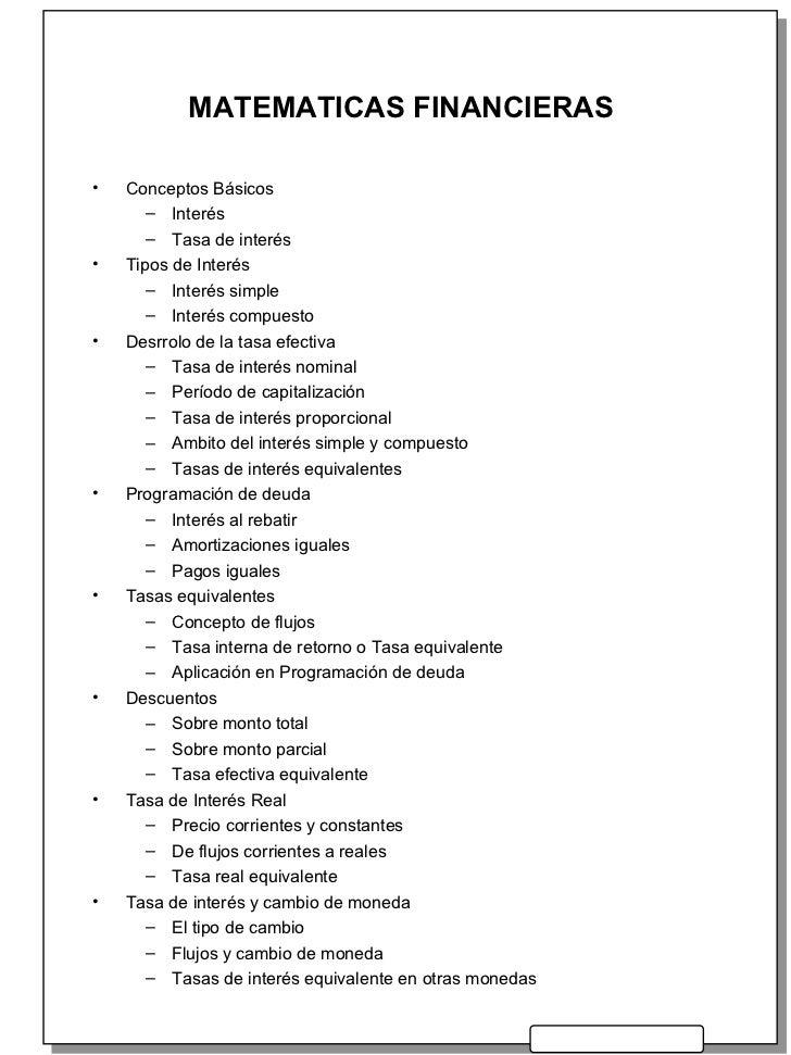 MATEMATICAS FINANCIERAS <ul><li>Conceptos Básicos </li></ul><ul><ul><li>Interés </li></ul></ul><ul><ul><li>Tasa de interés...