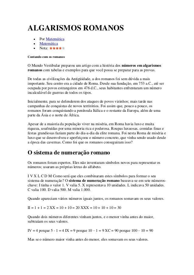 ALGARISMOS ROMANOS       Por Matemática       Matemática       Nota:Contando com os romanosO Mundo Vestibular preparou um ...