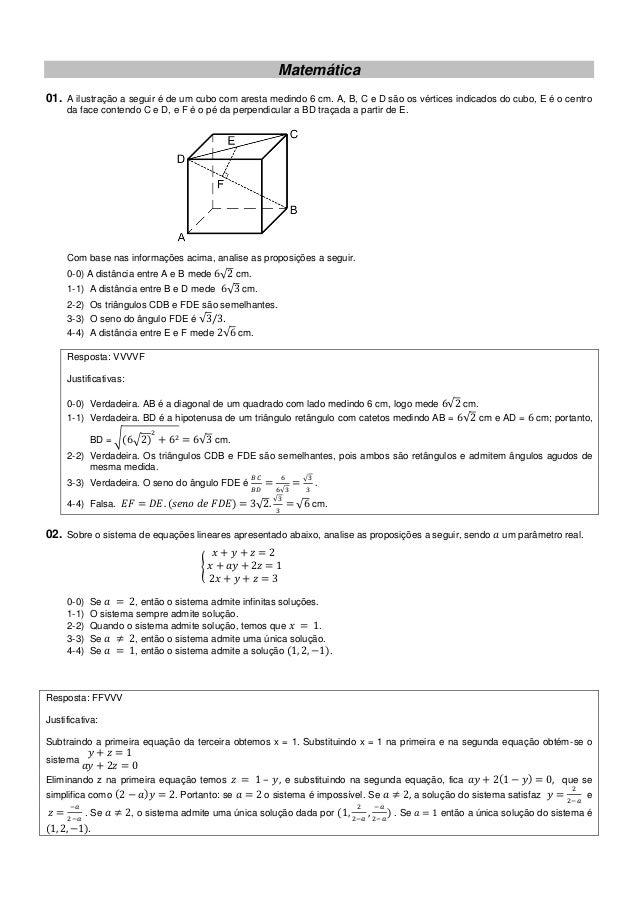 Matemática01. A ilustração a seguir é de um cubo com aresta medindo 6 cm. A, B, C e D são os vértices indicados do cubo, E...