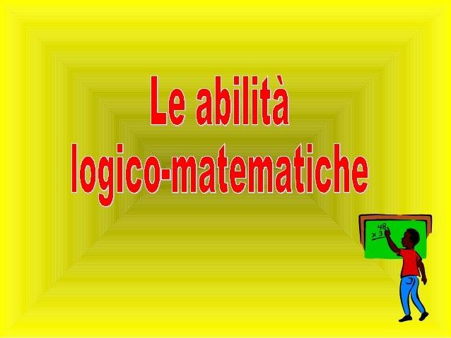 Lo sviluppo delle abilità matematiche è considerato da molti studiosi, soprattutto di orientamento cognitivista, prevalent...