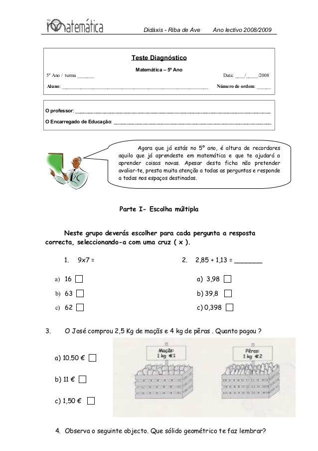 Didáxis - Riba de Ave Ano lectivo 2008/2009  Teste Diagnóstico  Matemática – 5º Ano  5º Ano / turma _______ Data: ____/___...
