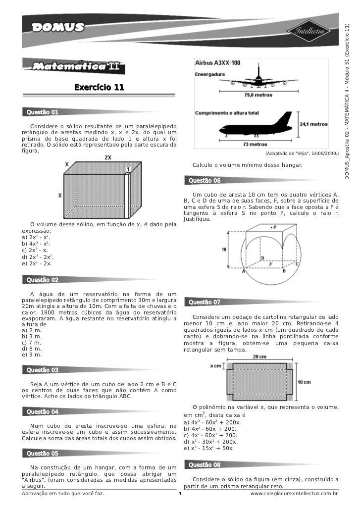 DOMUS_Apostila 02 - MATEMÁTICA II - Módulo 51 (Exercício 11)                   Exercício 11 Questão 01    Considere o sóli...