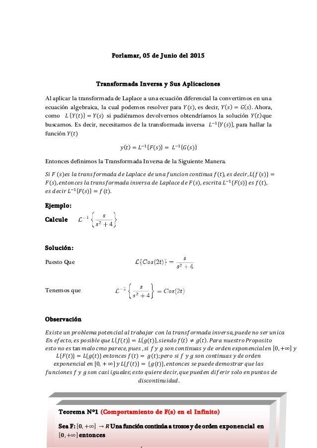Porlamar, 05 de Junio del 2015 Transformada Inversa y Sus Aplicaciones Al aplicar la transformada de Laplace a una ecuació...