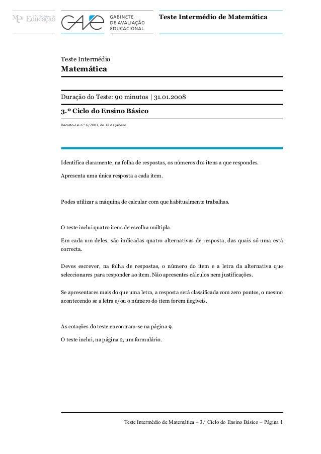 Teste Intermédio de MatemáticaTeste IntermédioMatemáticaDuração do Teste: 90 minutos | 31.01.20083.º Ciclo do Ensino Básic...