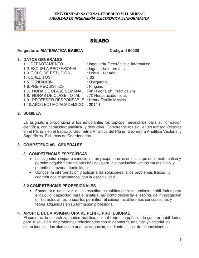 UNIVERSIDAD NACIONAL FEDERICO VILLARREAL FACULTAD DE INGENIERÍA ELECTRÓNICA E INFORMÁTICA 1 SÍLABO Asignatura: MATEMATICA ...