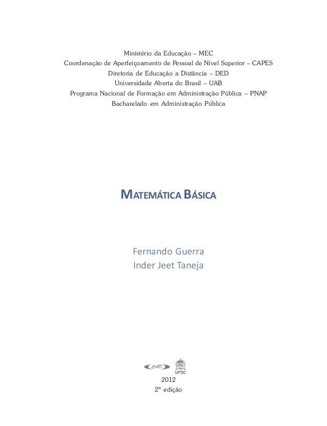 MATEMÁTICA BÁSICA 2012 2ª edição Fernando Guerra Inder Jeet Taneja Ministério da Educação – MEC Coordenação de Aperfeiçoam...