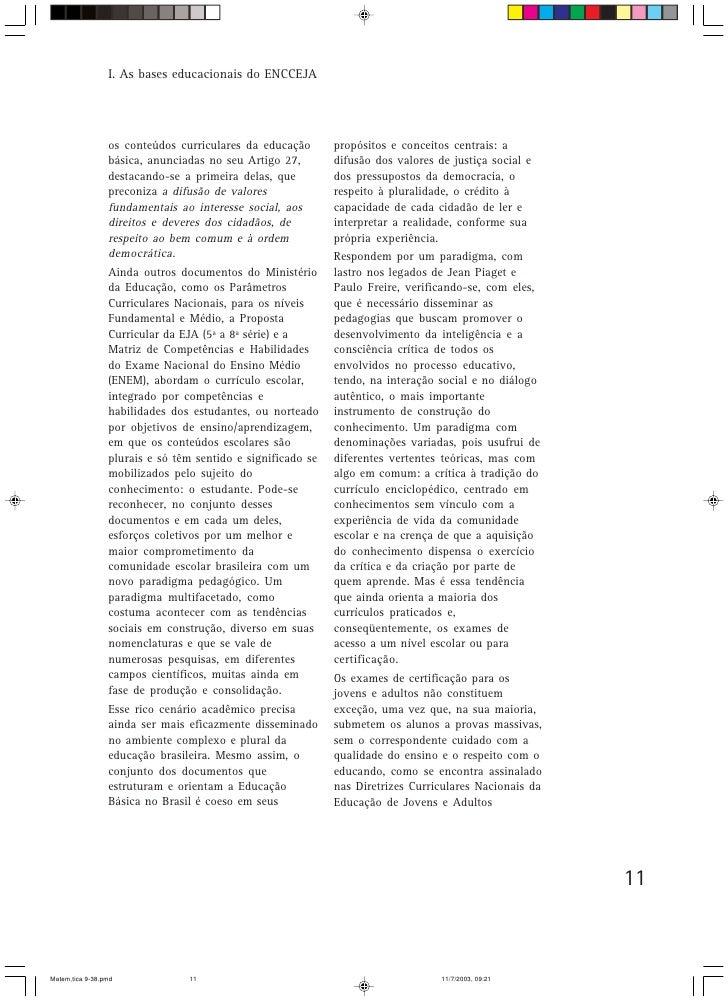 I. As bases educacionais do ENCCEJA                      os conteúdos curriculares da educação       propósitos e conceito...
