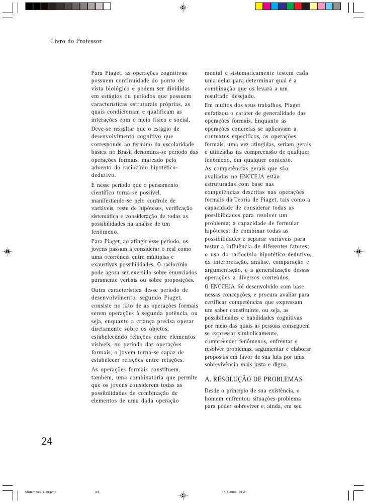 Livro do Professor                                 Para Piaget, as operações cognitivas         mental e sistematicamente ...