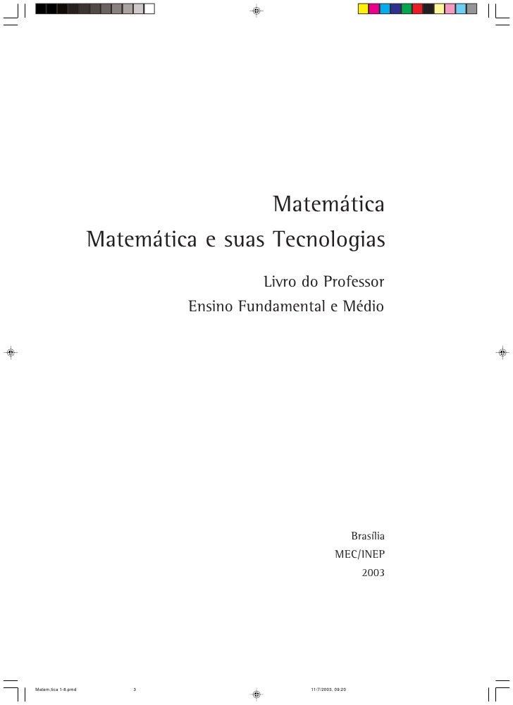 Matemática                      Matemática e suas Tecnologias                                         Livro do Professor  ...