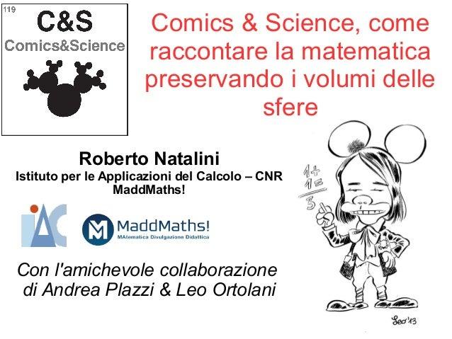 Roberto Natalini Istituto per le Applicazioni del Calcolo – CNR MaddMaths! Con l'amichevole collaborazione di Andrea Plazz...