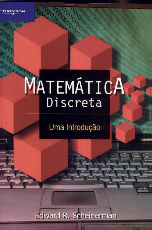 Matematica discreta uma introducao   edward r scheinerman