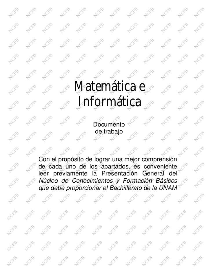 Matemática e            Informática                  Documento                  de trabajoCon el propósito de lograr una m...