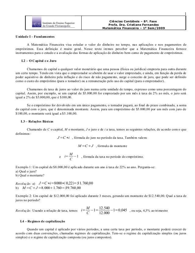 Ciências Contábeis – 8ª. Fase Profa. Dra. Cristiane Fernandes Matemática Financeira – 1º Sem/2009 Unidade I – Fundamentos ...