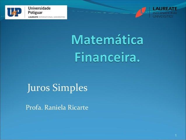 Juros Simples Profa. Raniela Ricarte 1