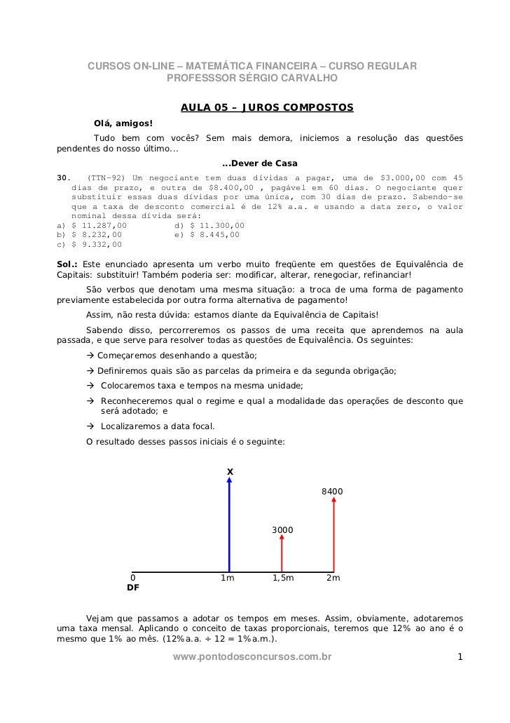 CURSOS ON-LINE – MATEMÁTICA FINANCEIRA – CURSO REGULAR                   PROFESSSOR SÉRGIO CARVALHO                       ...