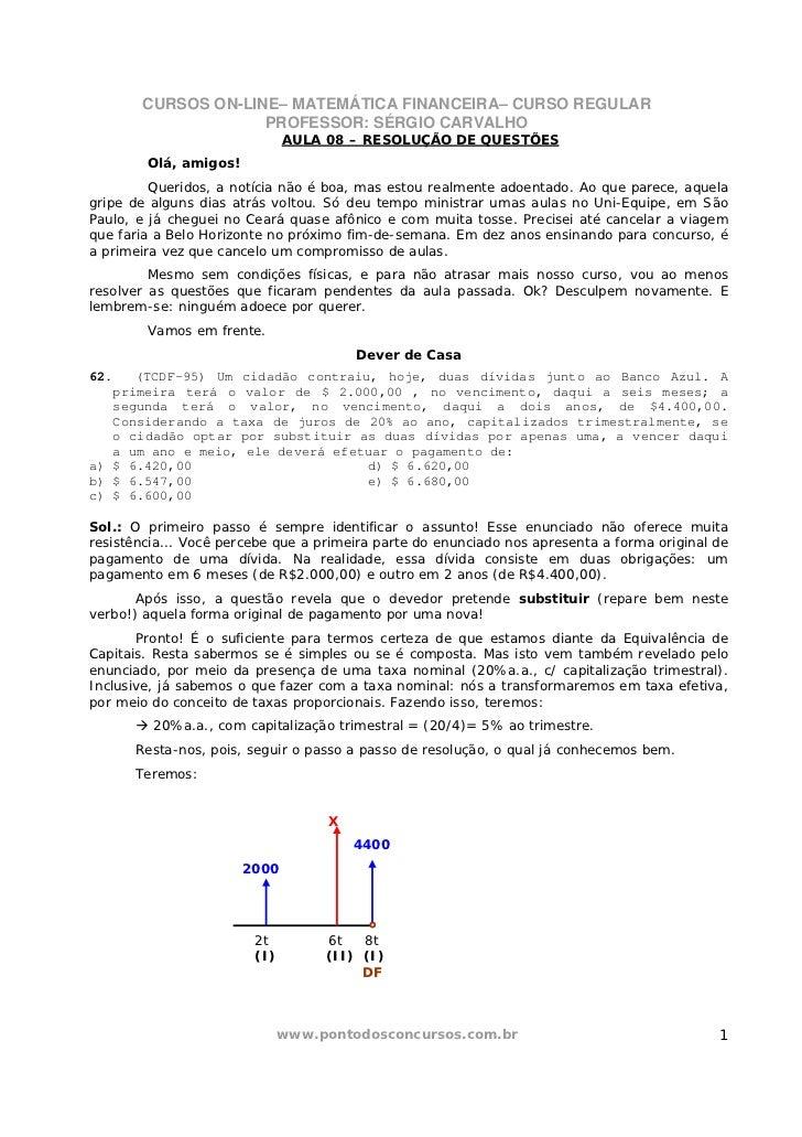 CURSOS ON-LINE– MATEMÁTICA FINANCEIRA– CURSO REGULAR                    PROFESSOR: SÉRGIO CARVALHO                        ...