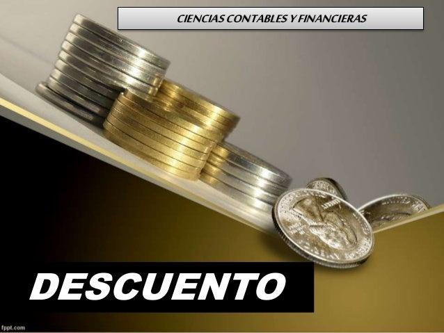 CIENCIASCONTABLESYFINANCIERAS DESCUENTO
