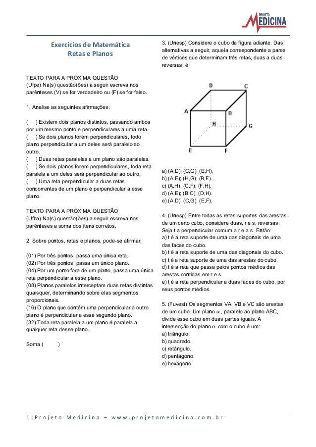 Exercícios de Matemática Retas e Planos  3. (Unesp) Considere o cubo da figura adiante. Das alternativas a seguir, aquela ...