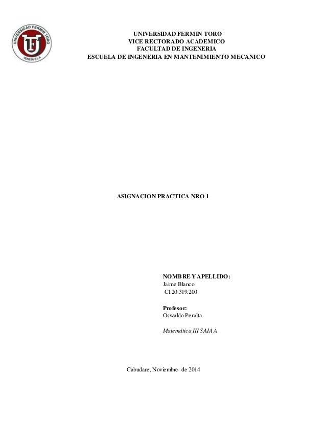 UNIVERSIDAD FERMIN TORO VICE RECTORADO ACADEMICO FACULTAD DE INGENERIA ESCUELA DE INGENERIA EN MANTENIMIENTO MECANICO ASIG...