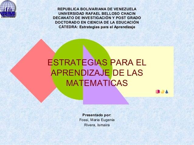 REPUBLICA BOLIVARIANA DE VENEZUELA UNIVERSIDAD RAFAEL BELLOSO CHACIN DECANATO DE INVESTIGACIÓN Y POST GRADO DOCTORADO EN C...