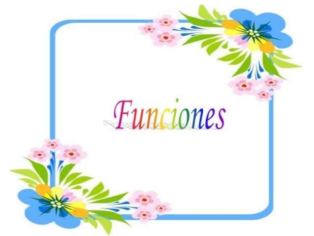 Índice  Definición  Clases de funciones - Función Constante - Función Identidad - Función Lineal  Representación  En N...