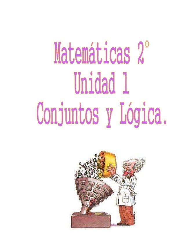 """MATEMATICAS 2° UNIDAD 1. """"CONJUNTOS, LOGICA"""" Fecha de Inicio____________ Fecha de Culminación____________ TEMA INDICADOR D..."""