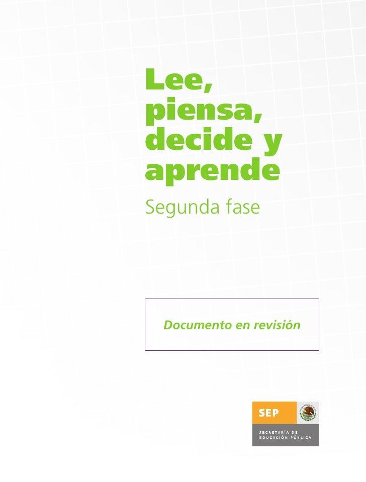Lee,piensa,decide yaprendeSegunda fase Documento en revisión