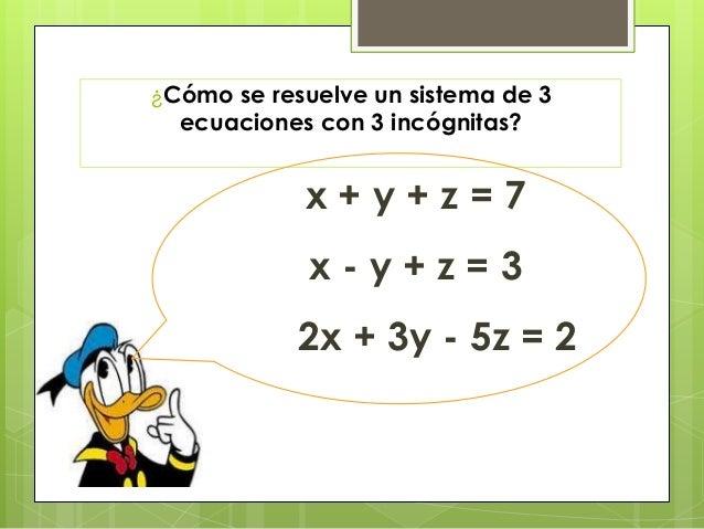 Tutorial como resolver ecuaciones con 3 inc gnitas por el - Como se hace una vidriera ...