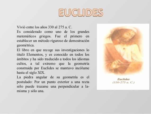 Vivió entre los años 330 al 275 a. C. Es considerado como uno de los grandes matemáticos griegos. Fue el primero en establ...