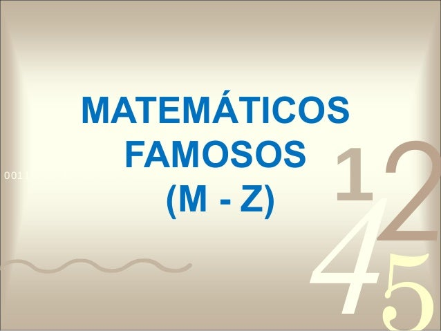 MATEMÁTICOS                                     1                                         2              FAMOSOS          ...