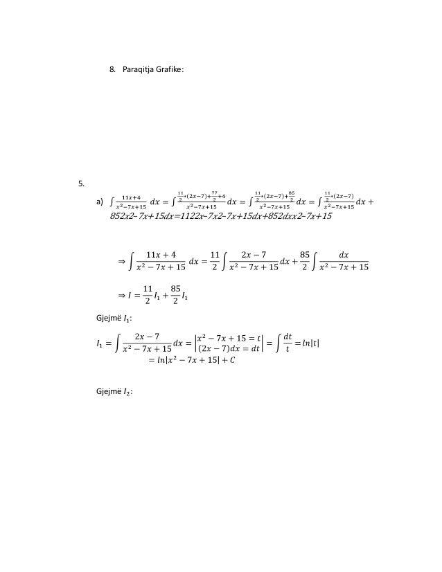 8. Paraqitja Grafike:  5. a)  852 2−7 +15  Gjejmë :  Gjejmë :  =1122 −7 2−7 +15  +852  2−7 +15
