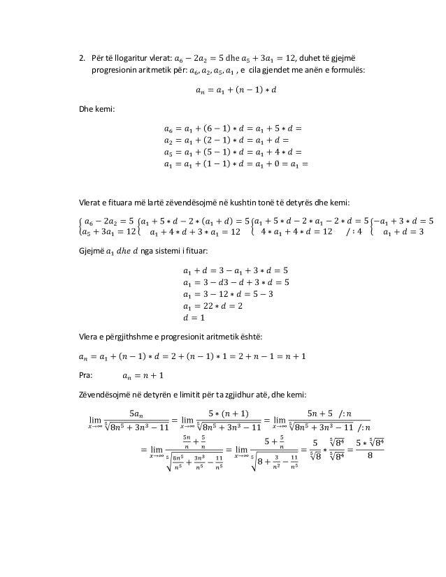 2. Për të llogaritur vlerat: progresionin aritmetik për:  , duhet të gjejmë , e cila gjendet me anën e formulës:  Dhe kemi...