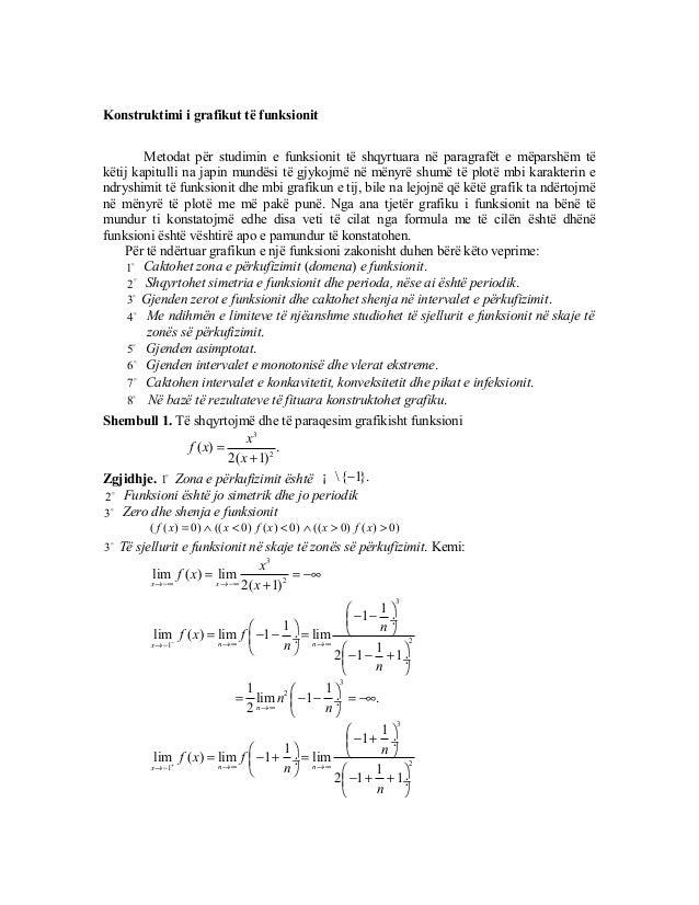 Konstruktimi i grafikut të funksionit         Metodat për studimin e funksionit të shqyrtuara në paragrafët e mëparshëm të...