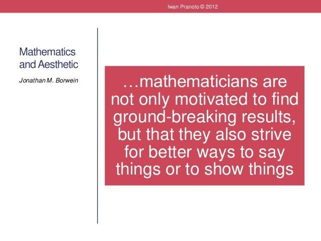 Mempertanyakan Rasionalitas Dan Estetika Matematika