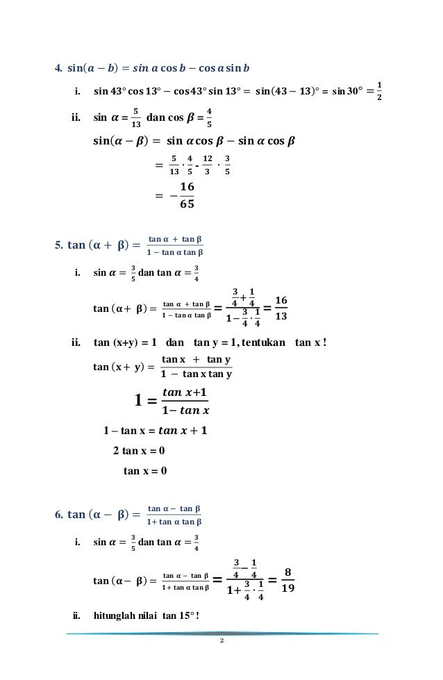 2 4. 𝐬𝐢𝐧( 𝒂 − 𝒃) = 𝒔𝒊𝒏 𝒂 𝐜𝐨𝐬 𝒃 − 𝐜𝐨𝐬 𝒂 𝐬𝐢𝐧 𝒃 i. 𝐬𝐢𝐧 𝟒𝟑° 𝐜𝐨𝐬 𝟏𝟑° − 𝐜𝐨𝐬 𝟒𝟑° 𝐬𝐢𝐧 𝟏𝟑° = 𝐬𝐢𝐧( 𝟒𝟑 − 𝟏𝟑)° = sin 30° = 𝟏 𝟐 ii. sin...