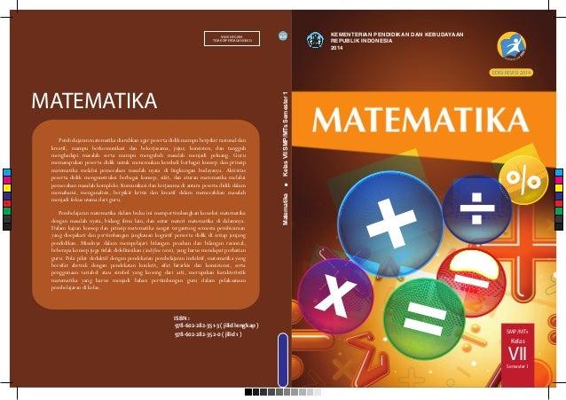 SMP/MTs VII Kelas Semester 1 MATEMATIKA MILIK NEGARA TIDAK DIPERDAGANGKAN ISBN : 978-602-282-351-3 ( jilid lengkap ) 978-6...