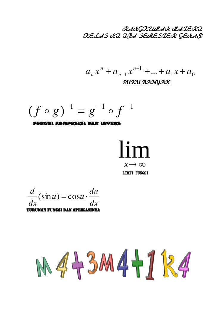 RANGKUMAN MATERI                       KELAS XI IPA SEMESTER GENAP                        an x n       an 1 x n   1       ...