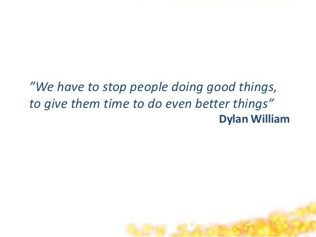 """""""We have to stop people doing good things,to give them time to do even better things""""                                Dylan..."""