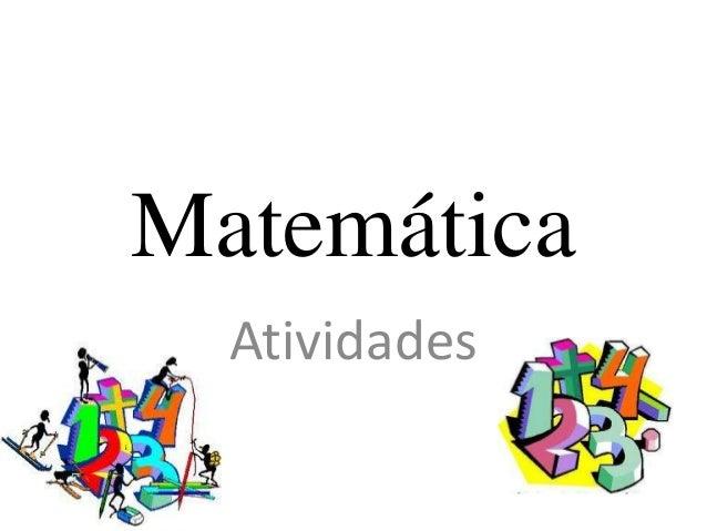 Matemática Atividades