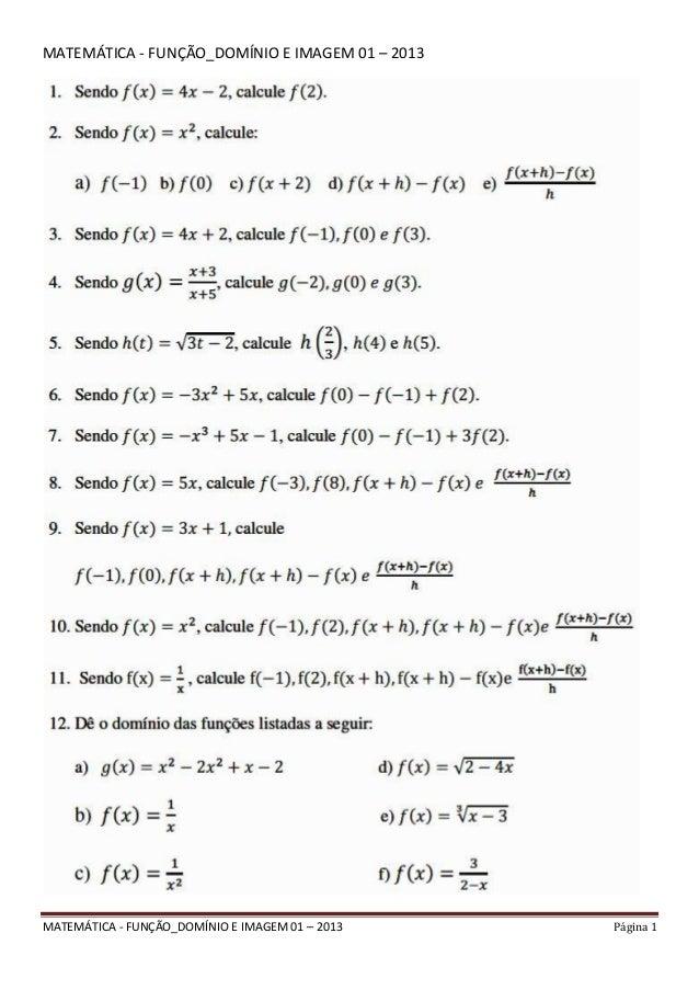 MATEMÁTICA - FUNÇÃO_DOMÍNIO E IMAGEM 01 – 2013 Página 1 MATEMÁTICA - FUNÇÃO_DOMÍNIO E IMAGEM 01 – 2013